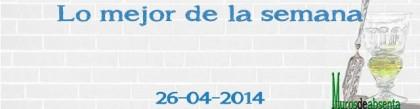 Lo mejor de la semana (26/04/2014)