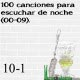 100 canciones para escuchar de noche (00-09). 10 – 1