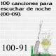 100 canciones para escuchar de noche (00-09). 100 – 91
