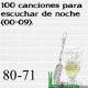 100 canciones para escuchar de noche (00-09). 80 – 71