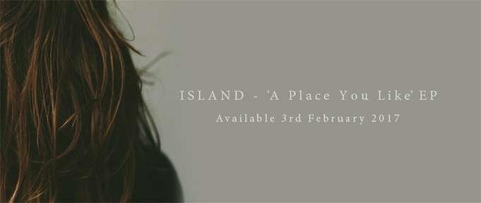 ISLAND - A Place You Like EP 1