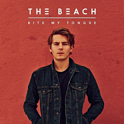The Beach – Bite My Tongue / Geronimo / Thieves