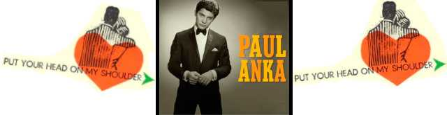 Paul Anka - Put Your Head On My Shoulder