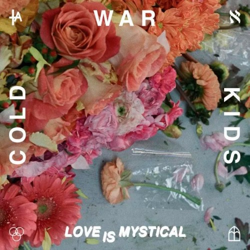Cold War Kids – Love Is Mystical / So Tied Up