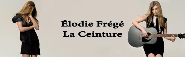 Élodie Frégé – La Ceinture