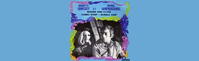 Brigitte Bardot & Serge Gainsbourg – Bonnie And Clyde
