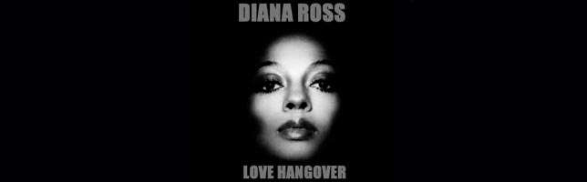 Diana Ross – Love Hangover