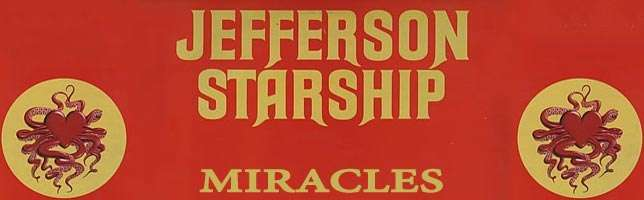 Jefferson Starship – Miracles