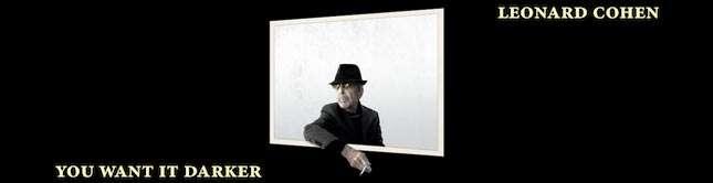 Leonard Cohen— You Want It Darker