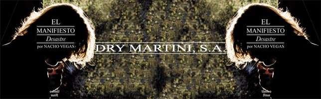 Nacho Vegas – Dry Maritini, S. A.