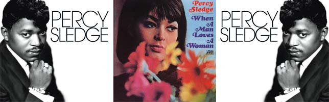 Percy Sledge – When A Man Loves A Woman