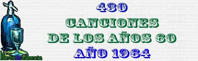 430 canciones de los años 60. Año 1964 1
