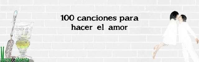 100 canciones para hacer el amor