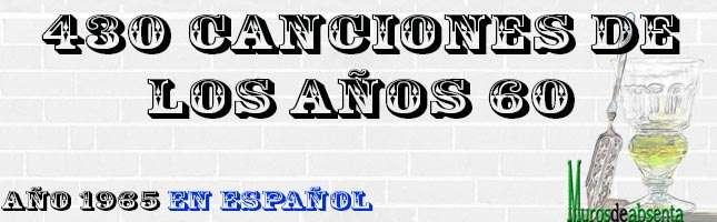 Canciones de los años 60. Año 1965 (en español)