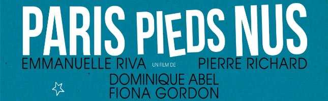 Paris pieds nus (Lost in Paris), de Dominique Abel y Fiona Gordon