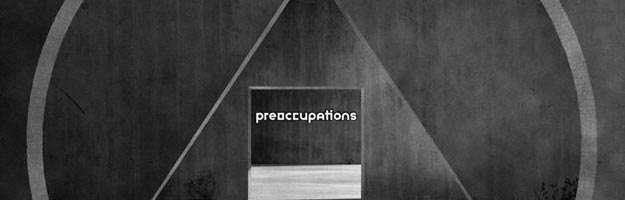 Preoccupations - Espionage