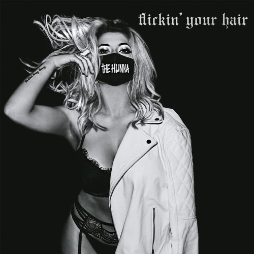 Flickin' Your Hair, de The Hunna