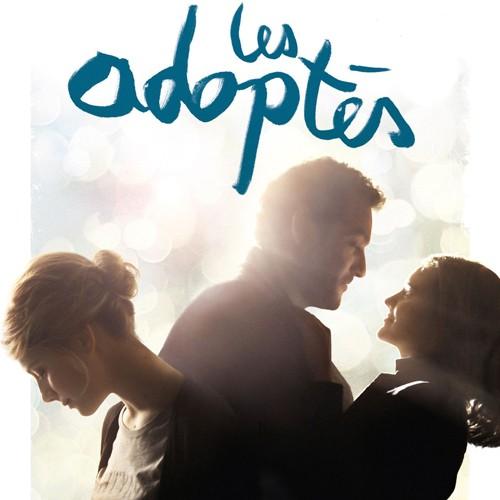Les Adoptés, de Mélanie Laurent