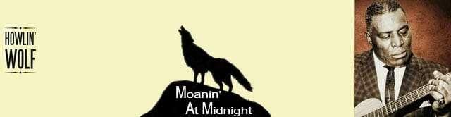 Moanin' At Midnight - música años 50