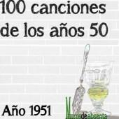 100 canciones de los años 50. Año 1951