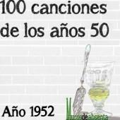 100 canciones de los años 50. Año 1952