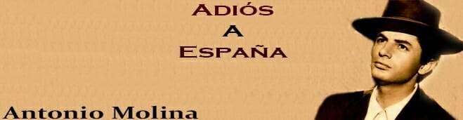 Adiós A España