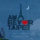 Crítica de Au Revoir Taipei