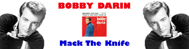 Bobby Darin - Mack The Knife