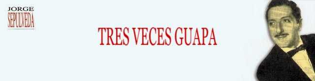 Jorge Sepúlveda – Tres Veces Guapa