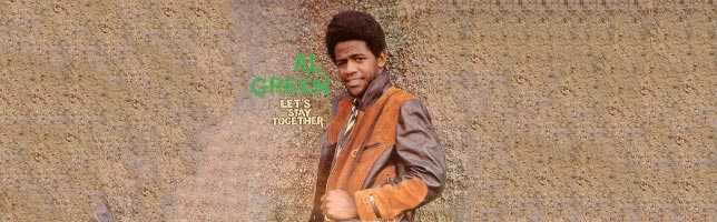 Al Green – Let's Stay Together