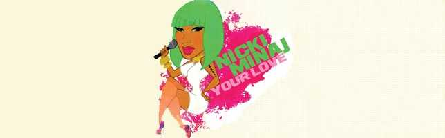 Nicki Minaj – Your Love