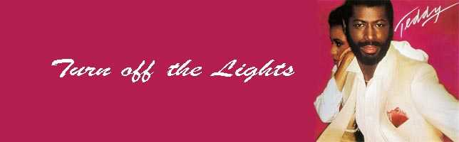 Teddy Pendergrass – Turn off the Lights