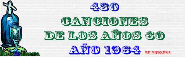 Música de los años 60 en español. Año 1964