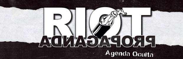 Lo mejor de 2017: Agenda Oculta, de Riot Propaganda