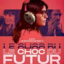 El sonido del futuro (Le Choc du futur)