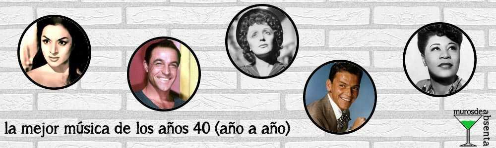 Canciones de los años 40