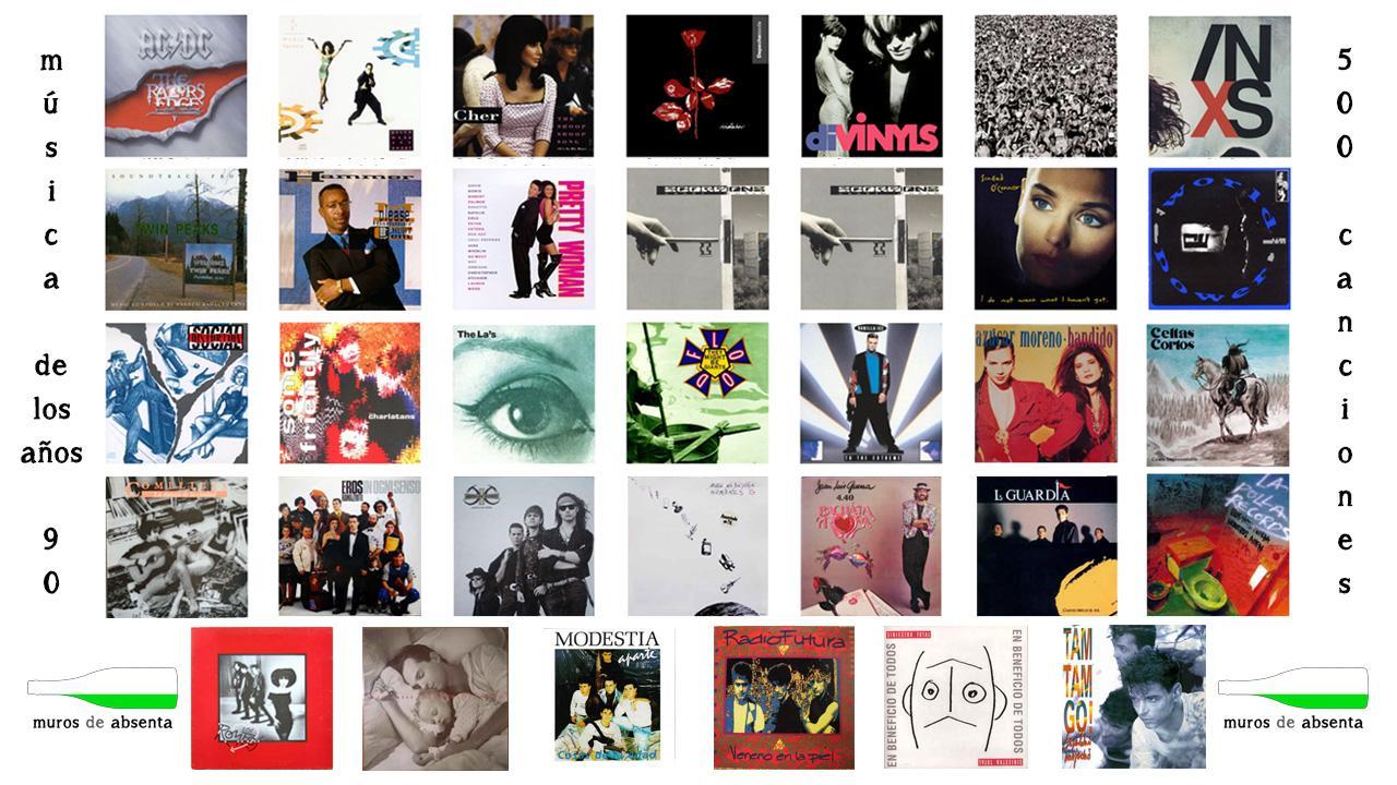 Música De Los 90 500 Canciones De Los Años 90 Muros De Absenta